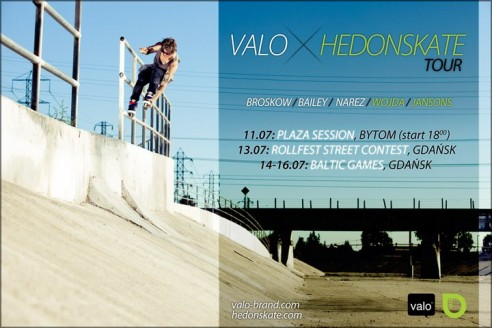 Hedonskate Valo Tour